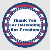 Patriotic Thank You For Defending Our Freedom Classic Round Sticker