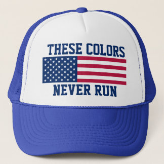 Patriotic These Colors Never Run American Flag Trucker Hat