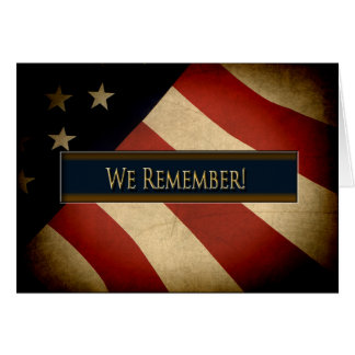 PATRIOTIC - WE REMEMBER - WEATHERED FLAG CARD