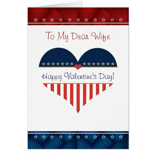 Patriotic Wife Happy Valentine's Day Heart Card