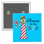 """Patriotic Wine Goddess """"Cheers To The USA"""" Blue Pinback Button"""