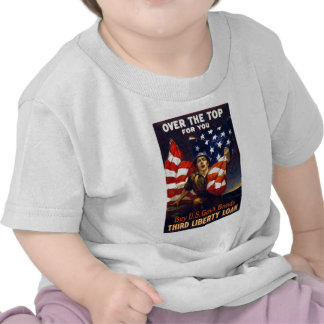 Patriotic World War One OVER THE TOP Shirts