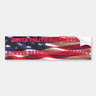 Patriotically Correct Bumper Sticker