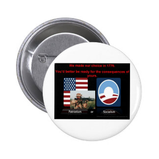 Patriotism or socialism pin