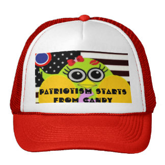 Patriotism Starts from Candy funny Message Hat