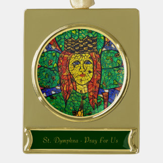 Patron Saint Of Depression And Anxiety St Dymphna Gold Plated Banner Ornament