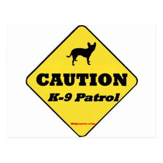 Patrulla de la precaución K9 Tarjeta Postal
