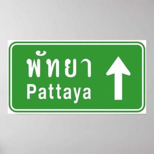 Pattaya Ahead ⚠ Thai Highway Traffic Sign ⚠ Poster