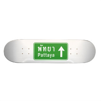 Pattaya Ahead ⚠ Thai Highway Traffic Sign ⚠ Skateboard Deck