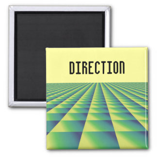 Patterned Motivational Saying - Direction Magnet