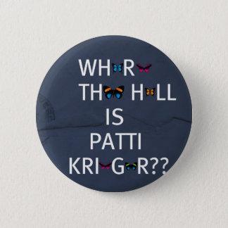 Patti Krieger Pinback Button
