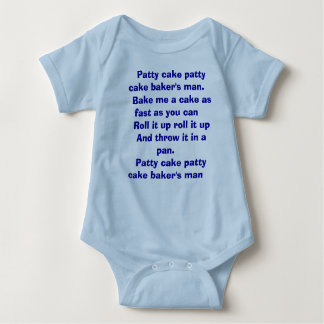Patty cake patty cake baker's man.    Bake ... Baby Bodysuit