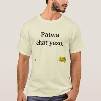 Patwa chat yaso T-Shirt