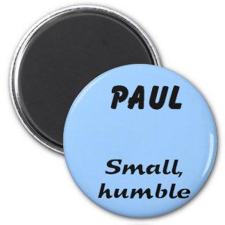 Paul 2 Inch Round Magnet