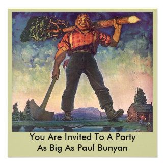 PAUL BUNYAN Giant Logging Woods Party Invitation