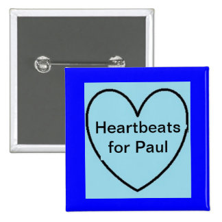 Paul Corby SUPPORT BUTTON - Heartbeats for Paul