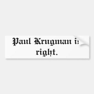 Paul Krugman tiene razón. pegatina para el paracho Etiqueta De Parachoque