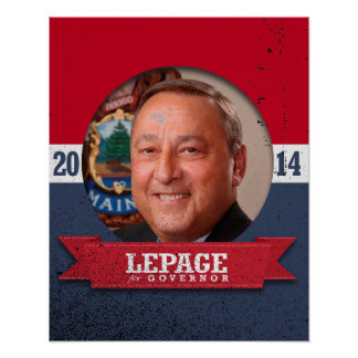 PAUL LEPAGE CAMPAIGN POSTER