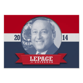 PAUL LEPAGE CAMPAIGN POSTERS