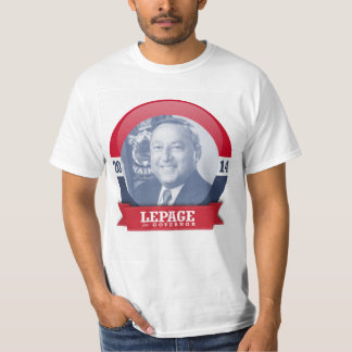 PAUL LEPAGE CAMPAIGN T SHIRTS
