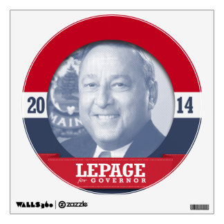 PAUL LEPAGE CAMPAIGN WALL GRAPHICS