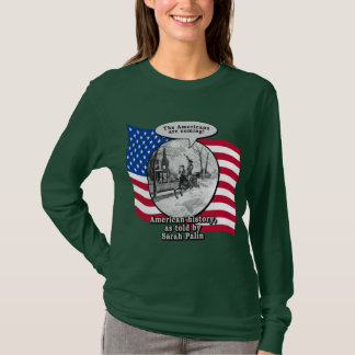 Paul Revere According to Sarah Palin T-Shirt