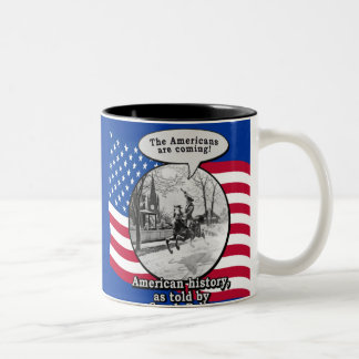 Paul Revere According to Sarah Palin Two-Tone Coffee Mug