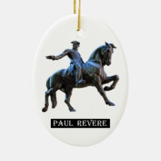 Paul Revere (massachusetts) Ceramic Ornament at Zazzle