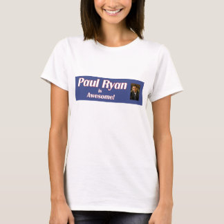 Paul Ryan is Awesome Woman's Shirt
