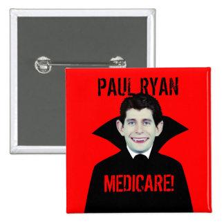 Paul Ryan Loves Medicare Pinback Buttons