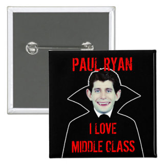 Paul Ryan Loves Middle Class 2 Inch Square Button