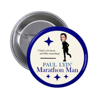 Paul Ryan Marathon Man Pinback Button