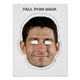 Paul Ryan Mask Poster