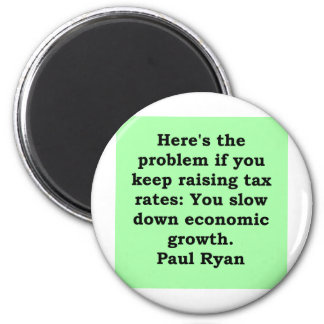 paul ryan quote 2 inch round magnet