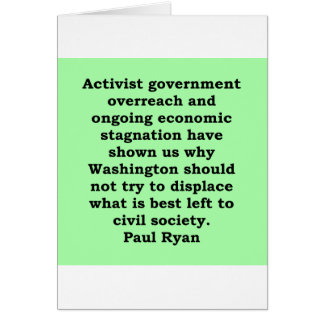 paul ryan quote greeting card