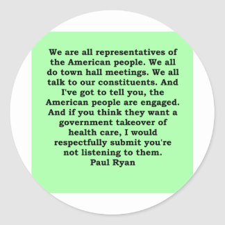 paul ryan quote classic round sticker