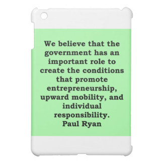 paul ryan quote iPad mini cases