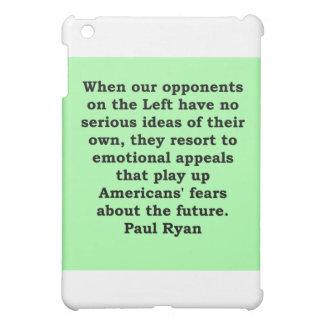 paul ryan quote case for the iPad mini