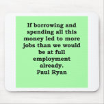paul ryan quote mouse pads