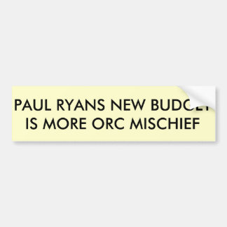 PAUL RYANS BUDGET BUMPER STICKER