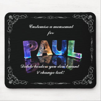 Paul  - The Name Paul in 3D Lights (Photograph) Mouse Pad