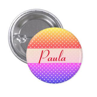 Paula name plate Anstecker Pinback Button