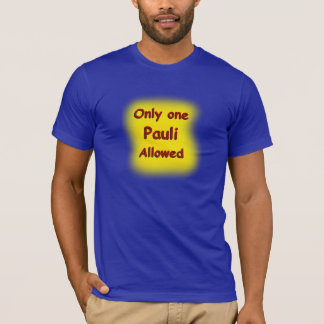 Pauli Exclusion Principle T-Shirt