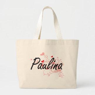 Paulina Artistic Name Design with Hearts Jumbo Tote Bag