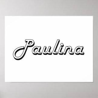 Paulina Classic Retro Name Design Poster