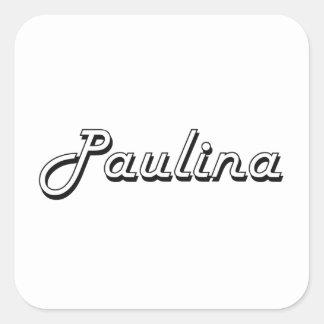 Paulina Classic Retro Name Design Square Sticker