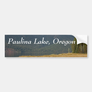 Paulina Lake, Oregon Car Bumper Sticker