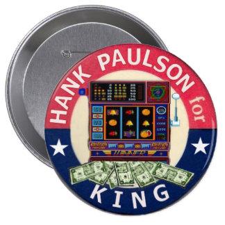 Paulson para el rey botón de 4 pulgadas