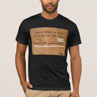 Pauper Attire for The Rich and the Poor! T-Shirt