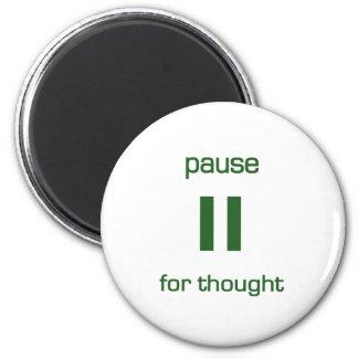 Pausa para el pensamiento (texto verde) imanes para frigoríficos